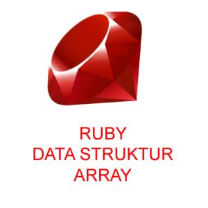 Data Struktur Array Ruby